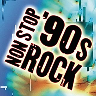 Non-Stop 90's Rock by Non Stop 90s Rock (2001) Audio CD