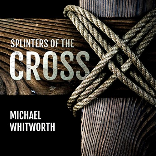 Splinters of the Cross audiobook cover art