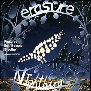 Nightbird by Erasure (2008-03-25)