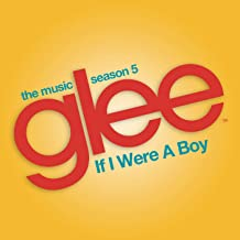 If I Were a Boy (Glee Cast Version)