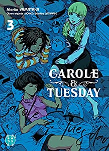 Carole & Tuesday Edition simple Tome 3