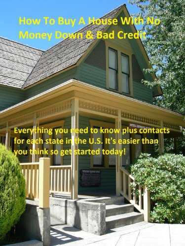 How To Buy A House With No Money Down & Bad Credit