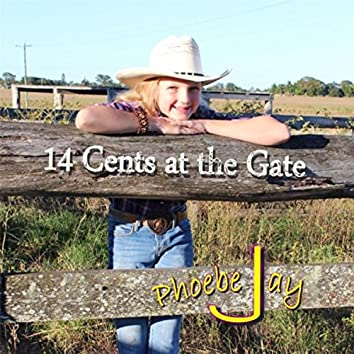 14 Cents at the Gate