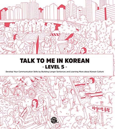 Talk To Me In Korean - Level 5