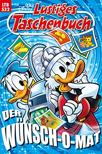 Lustiges Taschenbuch – Der Wünsch-O-Mat (LTB 532)