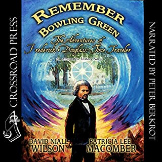 Remember Bowling Green: The Adventures of Frederick Douglass - Time Traveler audiobook cover art
