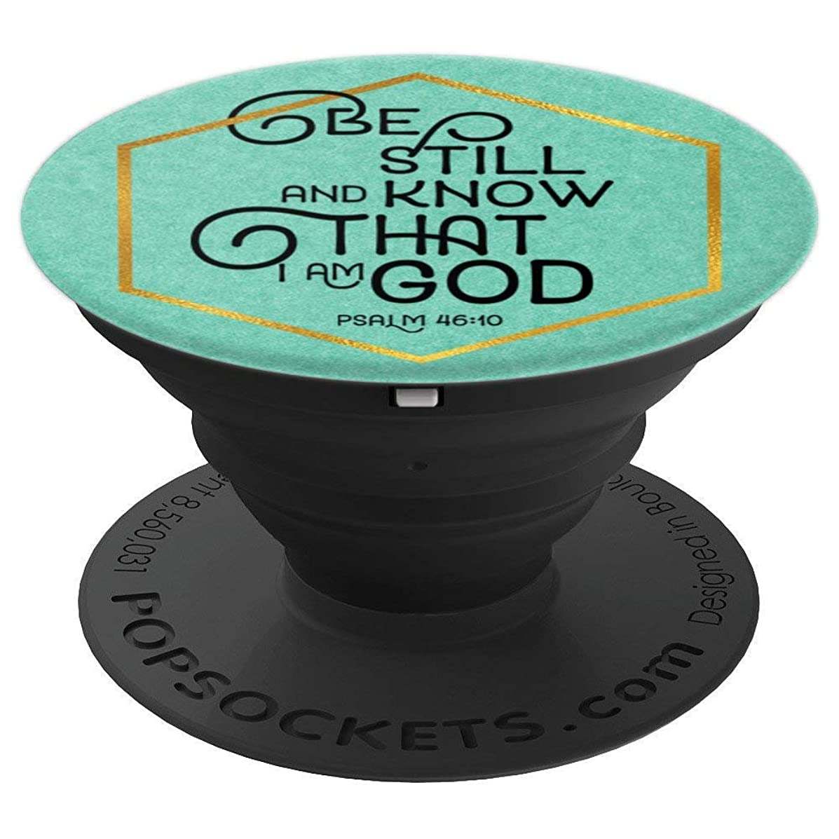 Bible Verse Be Still And Know - Christian God Quotes - PopSockets Grip and Stand for Phones and Tablets