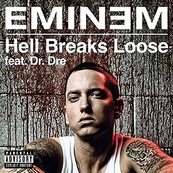 Hell Breaks Loose (Explicit Version)