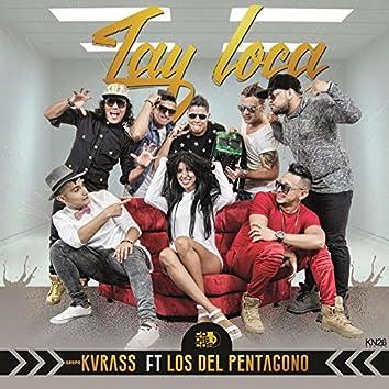 Tay Loca