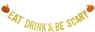 Gold Glittery Eat Drink & Be Scary Banner,Halloween Party Decorations