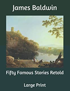 Fifty Famous Stories Retold: Large Print