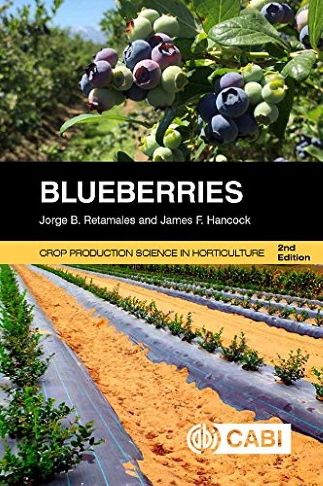 レイプ法医学最少Blueberries (Crop Production Science in Horticulture)