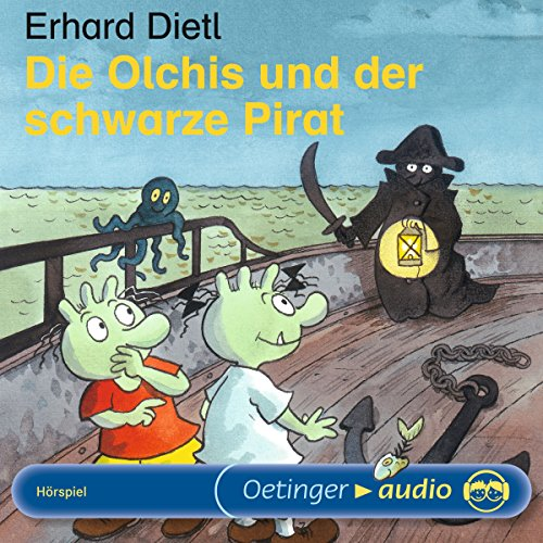 Die Olchis und der schwarze Pirat                   By:                                                                                                                                 Erhard Dietl                               Narrated by:                                                                                                                                 Rainer Schmitt,                                                                                        Stephanie Kirchberger,                                                                                        Eva Michaelis                      Length: 34 mins     Not rated yet     Overall 0.0
