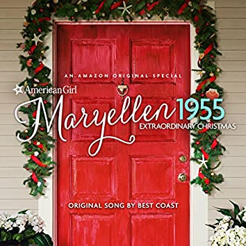 """Christmas and Everyday (From """"An American Girl Story - Maryellen 1955: Extraordinary Christmas"""")"""