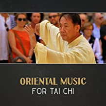 Oriental Music for Tai Chi – Chinese Instrumental Music, Relaxing Background, Traditional Asian Music, Zen Workout, Meditation Practice