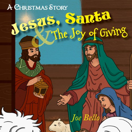 Jesus, Santa and the Joy of Giving audiobook cover art