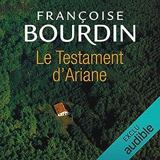 Le testament d'Ariane     Le testament d'Ariane 1              Autor:                                                                                                                                 Françoise Bourdin                               Sprecher:                                                                                                                                 Frédérique Ribes,                                                                                        Yves Mugler                      Spieldauer: 9 Std. und 15 Min.     2 Bewertungen     Gesamt 4,5