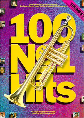 100Number One Hits For Trumpet–Trompeta Partituras Fácil spielbar–Ebony and Ivory, Don 't Cry For Me Argentina, That' ll Be the Day, Good Night Girl y muchos otros Chart Británica de acer