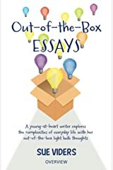 Out-of-the-Box Essays: A young at heart writer explores the complexities of every day life Paperback