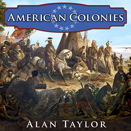 American Colonies: The Settling of North America audiobook cover art