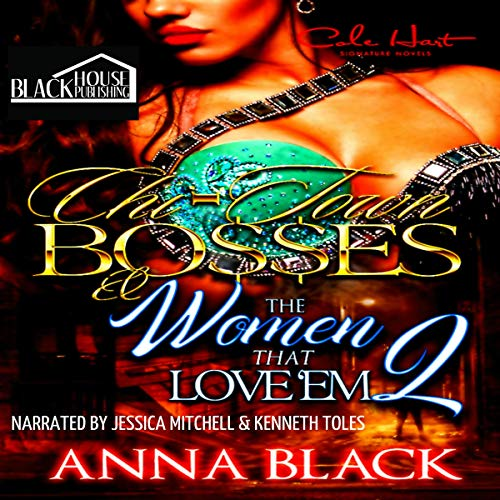 Chi-Town Bosses & the Women that Love 'Em 2 audiobook cover art
