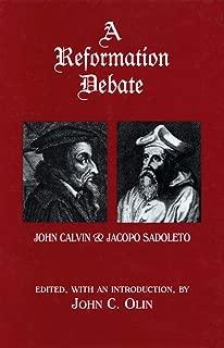 A Reformation Debate: John Calvin & Jacopo Sadoleto