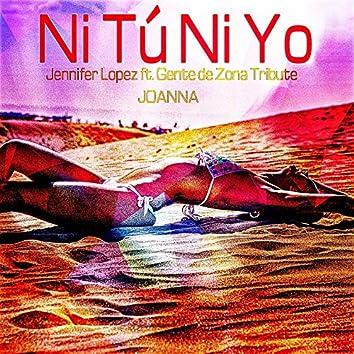 Ni Tú Ni Yo (Jennifer Lopez Ft. Gente de Zona Tribute)