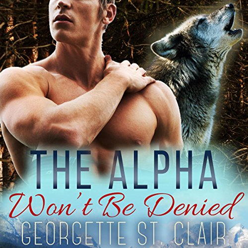 The Alpha Won't Be Denied audiobook cover art