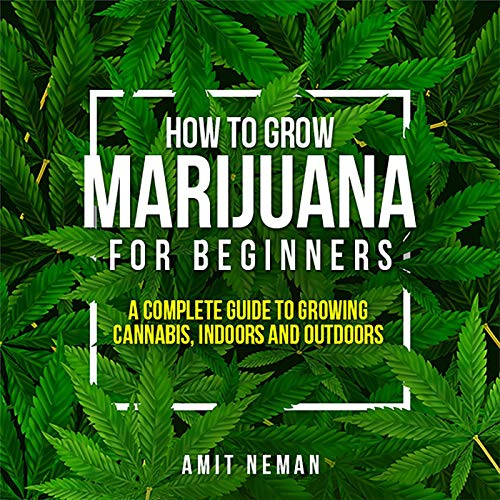 How to Grow Marijuana for Beginners cover art