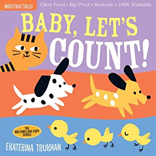 Indestructibles: Baby, Let's Count!: Chew Proof · Rip Proof · Nontoxic · 100% Washable (Book for Babies, Newborn Books, Sa...