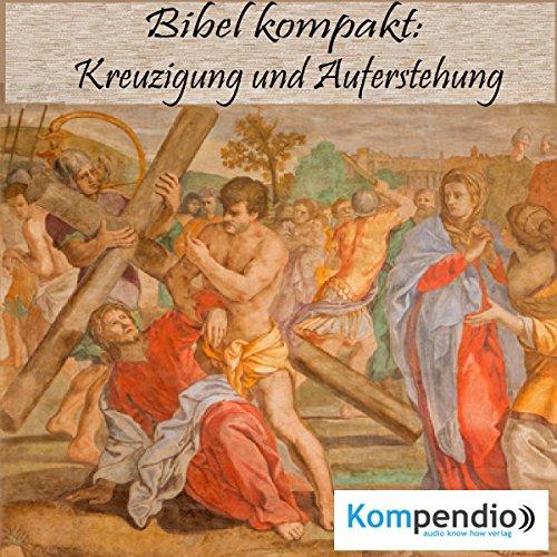 Kreuzigung und Auferstehung audiobook cover art
