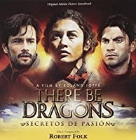 There Be Dragons: Secretos De Pasi?n (Robert Folk) (2012-02-14)
