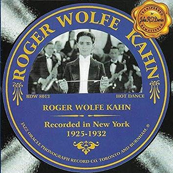 Roger Wolfe Kahn 1925-1932