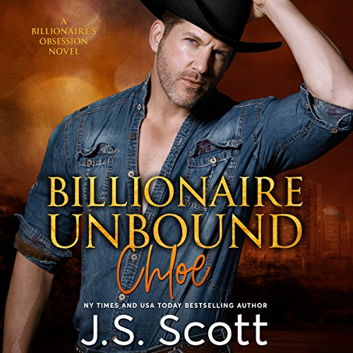 Billionaire Unbound: The Billionaire's Obsession - Chloe cover art