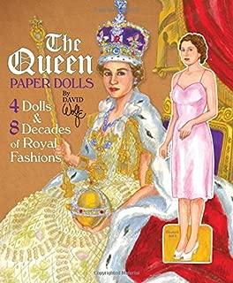 Queen Elizabeth II Paper Dolls: 4 Dolls & 8 Decades of Royal Fashions