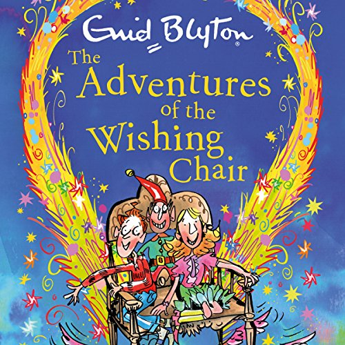 The Adventures of the Wishing-Chair audiobook cover art