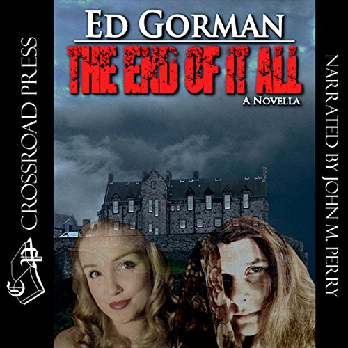 The End of It All Audiobook By Ed Gorman cover art