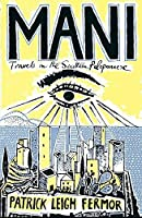 Mani by Patrick Leigh Fermor(2004-07-19)