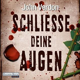 Schließe deine Augen                   Autor:                                                                                                                                 John Verdon                               Sprecher:                                                                                                                                 Gordon Piedesack                      Spieldauer: 17 Std. und 19 Min.     140 Bewertungen     Gesamt 3,9