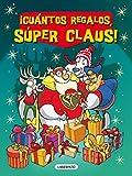 ¡Cuántos regalos, Súper Claus!: 2 (Las aventuras de Súper Claus. Especial)