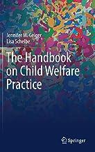 The Handbook on Child Welfare Practice