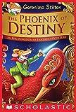The Phoenix of Destiny (Geronimo Stilton and the Kingdom of Fantasy): An Epic Kingdom of Fantasy Adventure (Geronimo Stilton and the Kingdom of Fantasy: Special Edition)