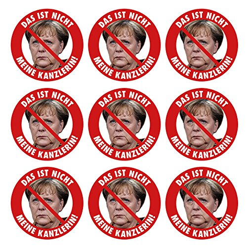 Aufkleber / Sticker - Das ist nicht meine Kanzlerin! (Aufkleber Set, 9 Stück) Angela Merkel Protest Merkel muß weg Demo Deutschland Regierung Schnauze Voll