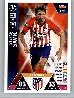 2018-19 Topps UEFA Champions League Match Attax #25 Stefan Savic Club Atletico De Madrid Soccer Trading Card