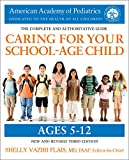 Caring for Your School-Age Child, 3rd Edition: Ages 5-12