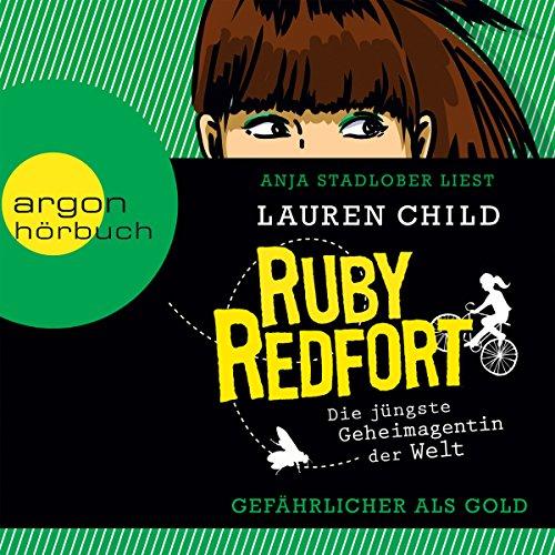 Gefährlicher als Gold (Ruby Redfort 1) Titelbild