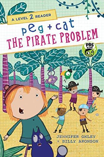Peg + Cat: The Pirate Problem: A Level 2 Reader (Peg + Cat Level 2 Readers)