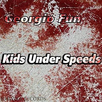 Kids Under Speeds