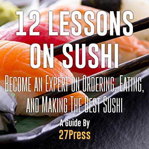12 Lessons on Sushi audiobook cover art