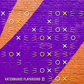 Katermukke Playground VI